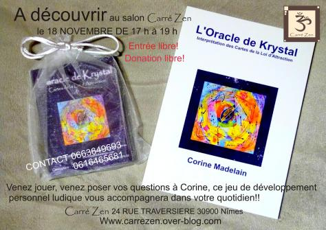 l oracle de Krystal à Carre zen